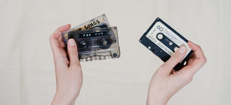 Some items require climate control when storing, like cassettes